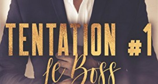 Le boss T.1 : Tentation